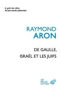 De Gaulle, Israël et les Juifs