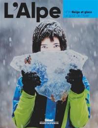 Alpe (L'). n° 91, Neige et glace
