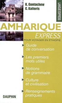 Amharique express (langue officielle de l'Ethiopie)