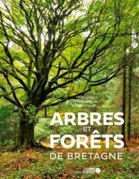 Arbres et forêts de Bretagne