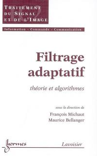 Filtrage adaptatif. Volume 1,