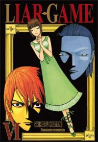Liar game. Volume 6,