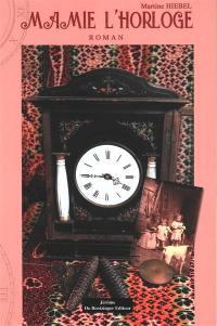 Mamie l'horloge