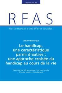Revue française des affaires sociales. n° 1 (2021), Le handicap, une caractéristique parmi d'autres