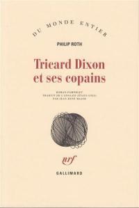 Tricard Dixon et ses copains