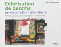 Colorisation de dessins en décoration intérieure