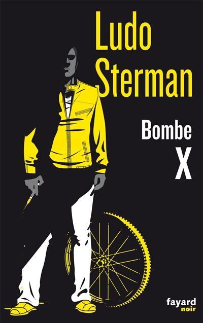 Bombe X : une enquête de Julian Milner