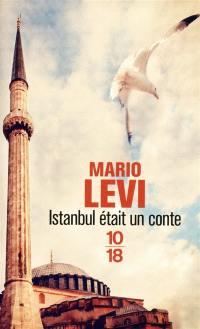 Istanbul était un conte