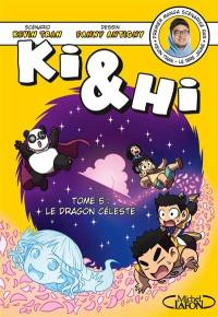 Ki & Hi. Volume 5, Le dragon céleste