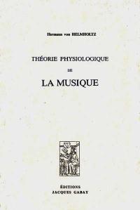 Théorie physiologique de la musique