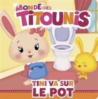 Monde des Titounis, Tini va sur le pot