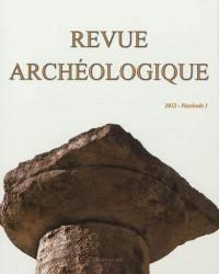 Revue archéologique. n° 1 (2012),