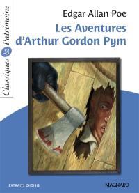 Les aventures d'Arthur Gordon Pym : extraits choisis