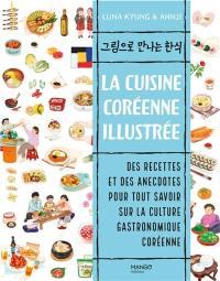 La cuisine coréenne illustrée
