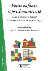 Petite enfance et psychomotricité