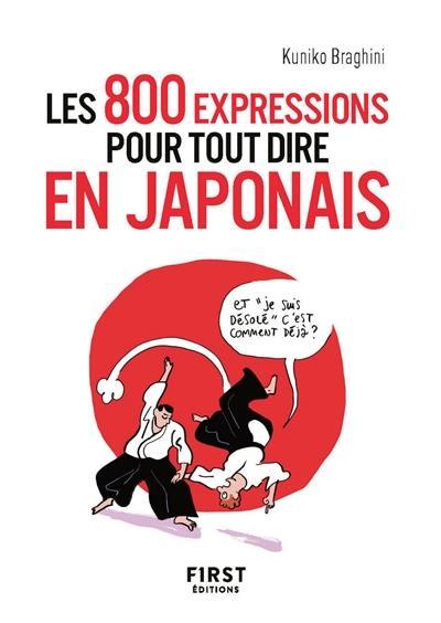 Les 800 expressions pour tout dire en japonais