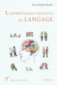 L'apprentissage implicite du langage