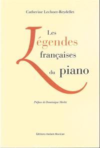 Les légendes françaises du piano (racontées par leurs élèves)