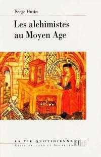 Les alchimistes au Moyen Age