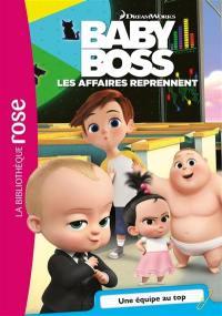 Baby Boss. Volume 5, Une équipe de choc