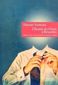 L'entrée du Christ à Bruxelles (en l'année 2000 et quelques)