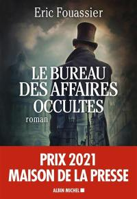 Le bureau des affaires occultes. Volume 1,