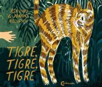 Tigre, tigre, tigre