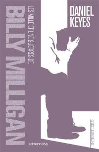 Les mille et une guerres de Billy Milligan