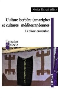 Culture berbère (amazighe) et cultures méditerranéennes