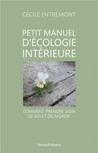 Petit manuel d'écologie intérieure
