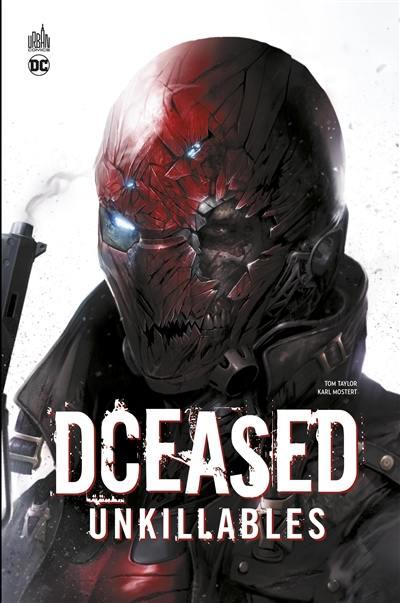 Dceased. Volume 2, Unkillables