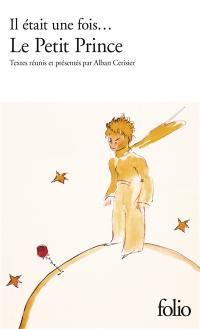Il était une fois... Le petit prince