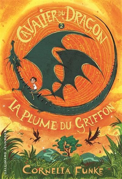 Cavalier du dragon, La plume du griffon, Vol. 2