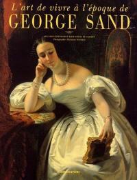L'art de vivre au temps de George Sand