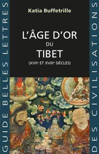 L'âge d'or du Tibet