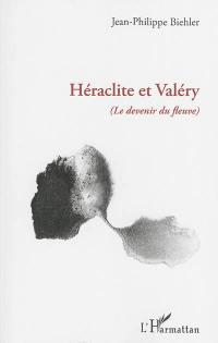 Héraclite et Valéry