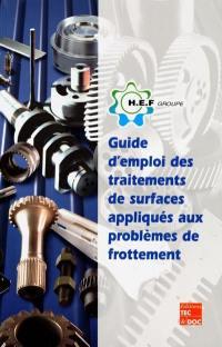 Guide d'emploi des traitements de surface appliqués aux problèmes de frottement