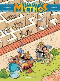 Les petits Mythos. Volume 11, Crète party