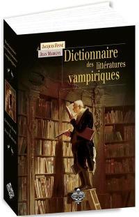 Dictionnaire des littératures vampiriques
