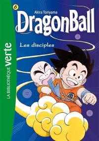 Dragon ball. Volume 6, Les disciples