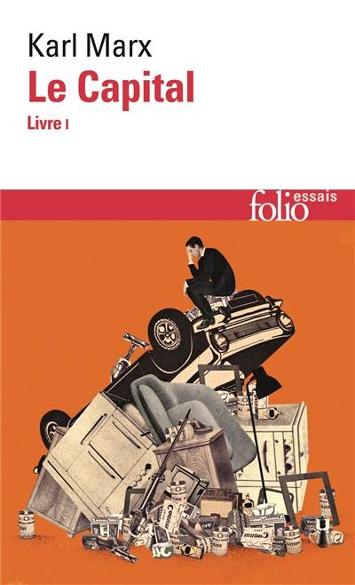 Le capital. Volume 1, Livre I
