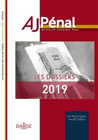 AJ pénal, les dossiers 2019