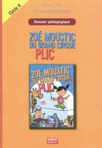 Zoé Moustic du grand cirque Plic