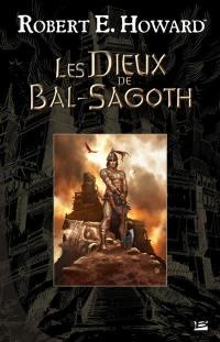 Les dieux de Bal-Sagoth