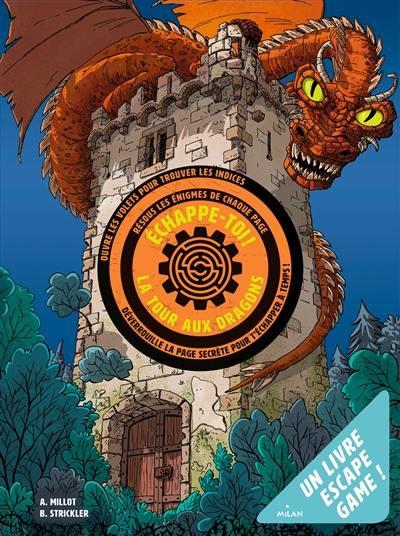 Echappe-toi !, La tour aux dragons