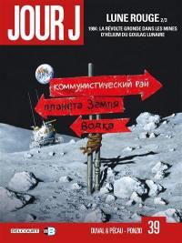 Lune rouge. Volume 2, 1984, la révolte gronde dans les mines d'hélium du goulag lunaire