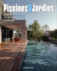 Piscines & jardins