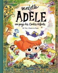 Mortelle Adèle, Au pays des contes défaits