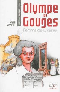 L'histoire pour tous. Volume 1, Olympe de Gouges