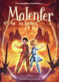 Malenfer. Volume 3, Les héritiers